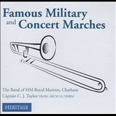 Famous Military and Concert Marches / Band of HM Royal Marines