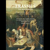 Erasmus von Rotterdam: In Praise of Folly / Marc Mauillon, Louise Moaty, Ren&eacute; Zosso (narrators). Jordi Savall