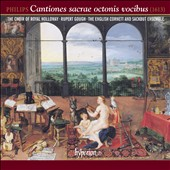 Peter Philips: Cantiones Sacrae Octonis Vocibus / English Cornett & Sackbut Ens.; Royal Holloway Choir