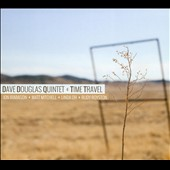 Dave Douglas (Trumpet): Time Travel [Digipak] *