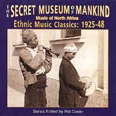 Various Artists: Secret Museum of Mankind: Music of North Africa, 1925-1948