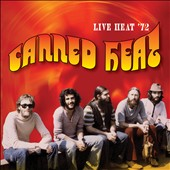 Canned Heat: Live Heat '72 *