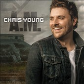Chris Young: A.M. *
