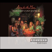Fairport Convention: Rising for the Moon [Deluxe Edition]