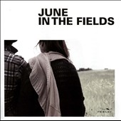 June in the Fields: June in the Fields