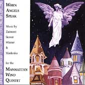 When Angels Speak / Manhattan Wind Quintet