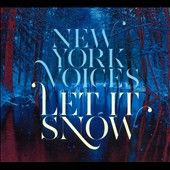 New York Voices: Let It Snow [Digipak] *