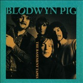 Blodwyn Pig: The Basement Tapes