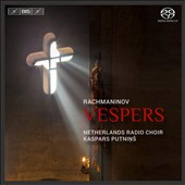 Rachmaninov: All-Night vigil (Vespers), Op. 37; The Theotokos / Netherland Radio Choir