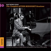 Nat King Cole Trio/Nat King Cole: After Midnight: The Complete Sessions