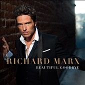 Richard Marx: Beautiful Goodbye [Digipak] *