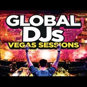Various Artists: Global DJs: The Las Vegas Sessions