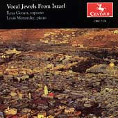 Vocal Jewels from Israel - Ben-Haim, Avni, et al / R. Gonen
