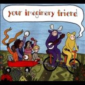Your Imaginary Friend: Your Imaginary Friend