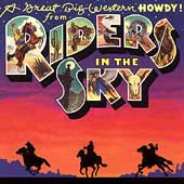Riders in the Sky: A Great Big Western Howdy!