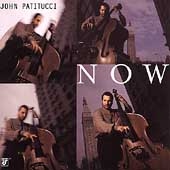 John Patitucci: Now