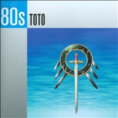 Toto: The 80s: Toto