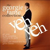 Georgie Fame: Yeh Yeh: The Collection