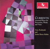 Gene Koshinski, Justin Rubin: 'Currents' - Works for Percussion, Winds, & Voice / Univ. of Minnesota Duluth Graduate Percussion Ensemble