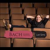 J.S. Bach: Goldberg Variations / Lori Sims, piano