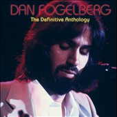 Dan Fogelberg: Definitive Collection