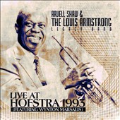The Louis Armstrong Legacy Band/Arvell Shaw: Live at Hofstra 1993 *