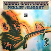 Mongo Santamaria: Feelin' Alright