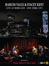 Marcos Valle/Stacey Kent: Live at Birdland: New York City *