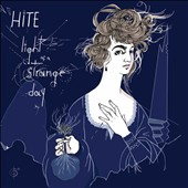 Hite: Light of a Strange Day [3/24]