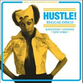 Various Artists: HUSTLE! Reggae Disco: Kingston, London, New York