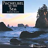 Various Artists: Seascapes Series: Pachelbel by the Sea