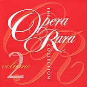 The Opera Rara Collection Vol 2