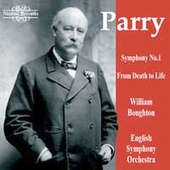 Parry: Symphony no 1, From Death to Life / William Boughton