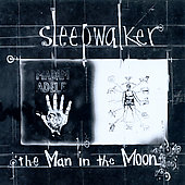 Sleepwalker: Man in the Moon