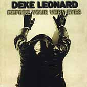 Deke Leonard: Before Your Very Eyes