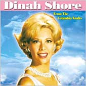 Dinah Shore: From the Columbia Vaults