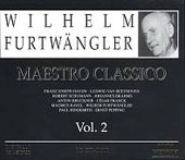 Wilhelm Furtw&#228;ngler - Maestro Classico Vol 2