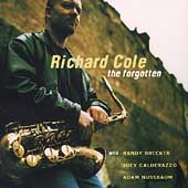 Richard Cole (Saxophone): The Forgotten