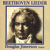 Beethoven: Lieder / Douglas Jimerson