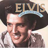 Elvis Presley: Great Country Songs [Remaster]
