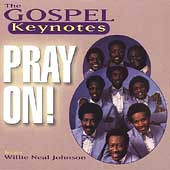 The Gospel Keynotes: Pray On *