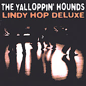 Yalloppin' Hounds: Lindy Hop Deluxe