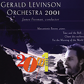 Music of Gerald Levinson / Freeman, Orchestra 2001