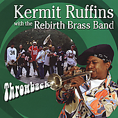 Kermit Ruffins: Throwback