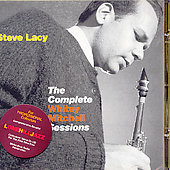 Steve Lacy: The Complete Whitey Mitchell Sessions