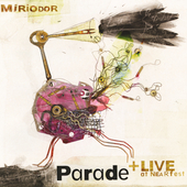 Miriodor: Parade + Live at NEARfest