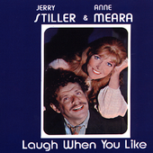 Stiller & Meara: Laugh When You Like