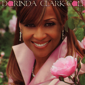 Dorinda Clark-Cole: The Rose of Gospel