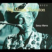Big Mama Thornton: Sassy Mama [Justin-Time] [Remaster]