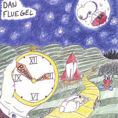 Dan Fluegel: Borrowed Time *